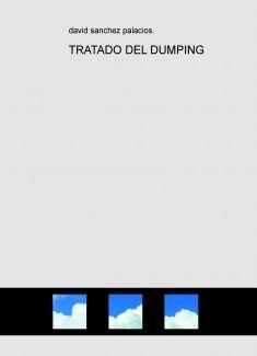 TRATADO DEL DUMPING