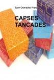 CAPSES TANCADES