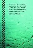 EDUCAR EN SALUD: EL CUIDADO DE LA ESPALDA EN LOS ESCOLARES.