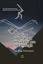 ONE LINE TOO MANY A THOUSAND IS NOT ENOUGH