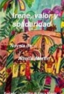 IRENE, valor y solidaridad (NOVELA)