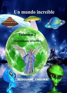 Un mundo increíble - Volumen 2 - Dimensiones invisibles