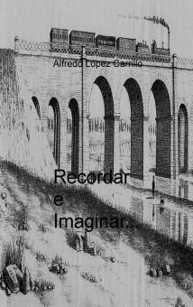 Recordar e Imaginar