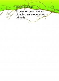 El cuento como recurso didáctico en la educación primaria