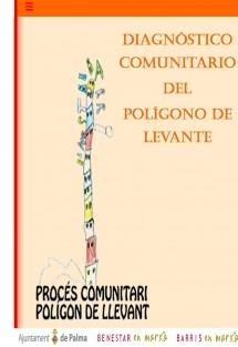 Diagnóstico comunitario del Polígono de Levante