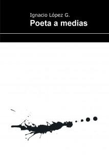 Poeta a medias