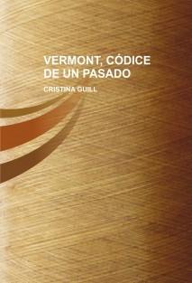 VERMONT, CÓDICE DE UN PASADO