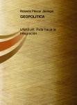 UNASUR: Ruta hacia la Integración