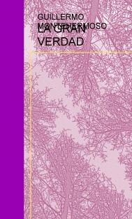 LA GRAN VERDAD