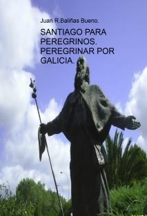PEREGRINAR POR GALICIA.