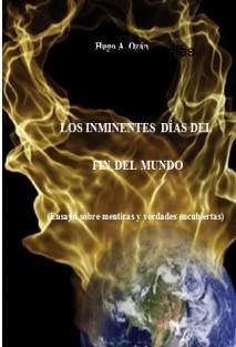Los inminentes días del fin del mundo