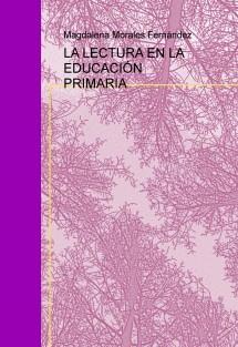 LA LECTURA EN LA EDUCACIÓN PRIMARIA
