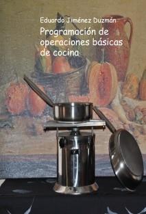 Programación de operaciones básicas de cocina