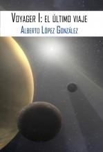 Voyager I: el último viaje