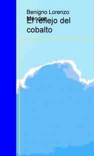 El reflejo del cobalto
