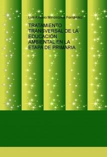 TRATAMIENTO TRANSVERSAL DE LA EDUCACIÓN AMBIENTAL EN LA ETAPA DE PRIMARIA