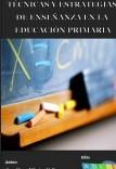 Técnicas y estrategias de enseñanza en la educación primaria