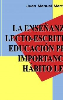 La enseñanza de la lecto-escritura en la educación primaria: importancia del hábito lector
