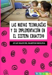 Las nuevas tecnologías y su implementación en el sistema educativo