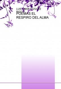 POEMAS EL RESPIRO DEL ALMA