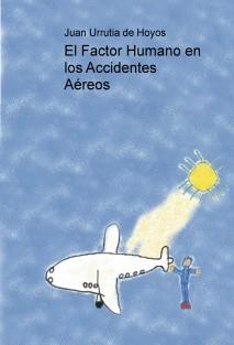 El Factor Humano en los Accidentes Aéreos