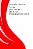 Guías fabulosas y escritos paralexicológicos