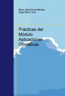 Prácticas del Módulo Aplicaciones Ofimáticas