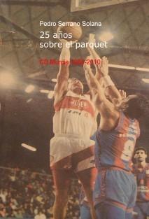"""C.B. MURCIA 1985-2010 """"25 años sobre el parquet"""""""