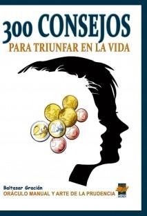 300 CONSEJOS PARA TRIUNFAR EN LA VIDA