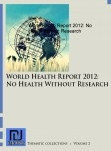 World Health Report 2012: No Health Without Research