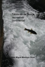 Técnicas de pesca recreativa continental