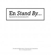 En Stand By... Exposición Fin de licenciatura 2011
