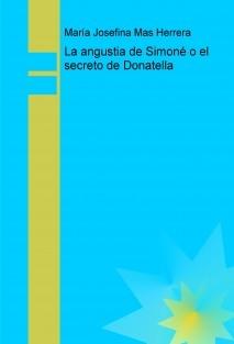 La angustia de Simoné o el secreto de Donatella