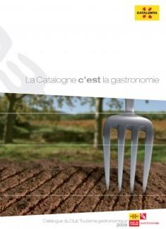 La Catalogne c'est la gastronomie