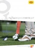 La Catalogne, c'est le golf