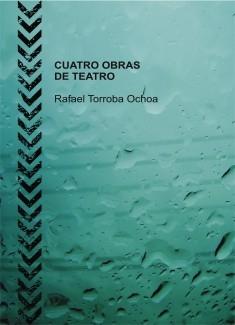 CUATRO OBRAS DE TEATRO