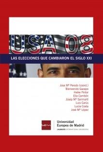 USA 08. Las elecciones que cambiaron el siglo XXI
