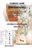 Cabezo Juré (3000-2200 A.N.E.) Informe de Investigación 2008-2010