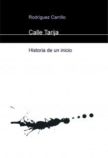 Calle Tarija - Historia de un inicio