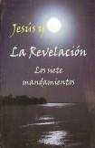 Jesus y la revelación: Los siete mandamientos