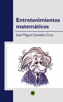 Entretenimientos matemáticos