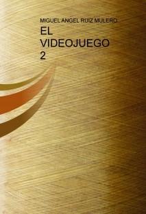 EL VIDEOJUEGO 2