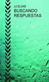 BUSCANDO RESPUESTAS