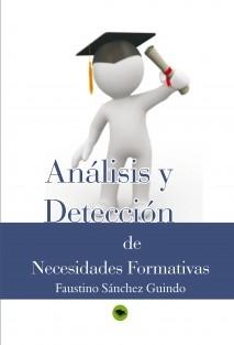 ANÁLISIS Y DETECCIÓN DE NECESIDADES FORMATIVAS: