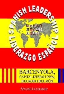 Barcenyola, Capital D´ Espalunya, D´ Europa I Del Món