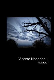 Vicente Nondedeu. Fotógrafo