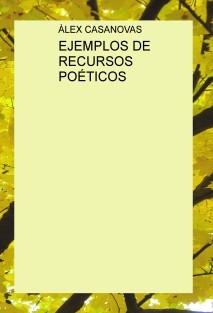 EJEMPLOS DE RECURSOS POÉTICOS