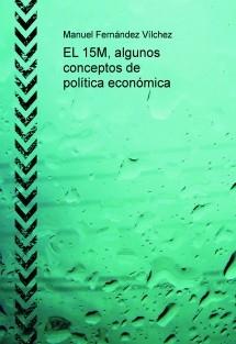 DEL 15-M al 25-S, conceptos de política económica 2ª ed.