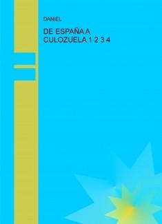 DE ESPAÑA A CULOZUELA 1 2 3 4