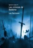 Las crónicas de Baldoria: Las facciones